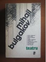 Anticariat: Mihail Bulgakov - Teatru