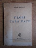 Mihail Celarianu - Flori fara pace (1938)