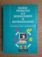 Mihail D. Nicu - Bazele teoretice ale bioingineriei si biotehnologiei