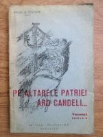 Anticariat: Mihail D. Stamate - Pe altarele patriei ard candeli. Versuri (1942)