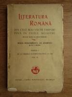 Mihail Dragomirescu - Literatura romana din cele mai vechi timpuri pana in zilele noastre (volumul 2, 1931)