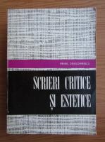 Anticariat: Mihail Dragomirescu - Scrieri critice si estetice