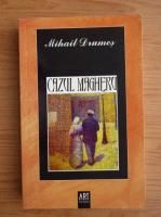 Mihail Drumes - Cazul Magheru