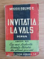 Mihail Drumes - Invitatie la vals (1942)