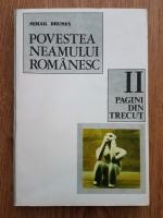 Anticariat: Mihail Drumes - Povestea neamului romanesc. Pagini din trecut (volumul 2)