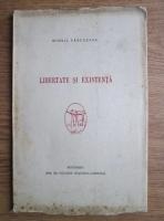 Mihail Farcasanu - Libertate si existenta (1942)