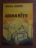 Anticariat: Mihail Ganescu - Romanite