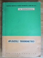 Mihail Ghermanescu - Aplicatiile trigonometriei