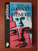 Anticariat: Mihail Gorbaciov - Memorii