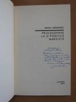 Mihail Gradinaru - Prolegomene la o poietica marxista (cu autograful autorului)