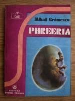 Mihail Gramescu - Phreeria