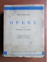 Mihail Kogalniceanu - Opere (tomul 1, scrieri istorice) (1946)