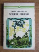Mihail Kogalniceanu - Scrieri literare