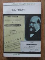 Anticariat: Mihail Kogalniceanu - Scrieri