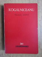 Anticariat: Mihail Kogalniceanu - Tainele inimei