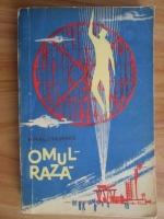 Anticariat: Mihail Leasenko - Omul-Raza