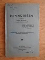 Mihail Negru - Henrik Ibsen. Viata si opera. Filosofia lui sociala (1920)