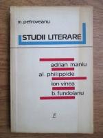 Anticariat: Mihail Petroveanu - Studii literare