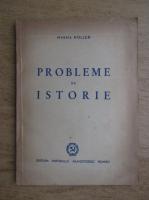 Anticariat: Mihail Roller - Probleme de istorie (1949)