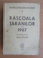 Anticariat: Mihail Roller - Rascoala taranilor din 1907 (volumul 1)