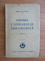 Mihail Sadoveanu - Amintirile caprarului Gheorghita (1927)