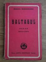 Mihail Sadoveanu - Baltagul (1945)