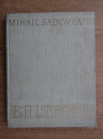 Mihail Sadoveanu - Baltagul (ilustratii Stefan Constantinescu)