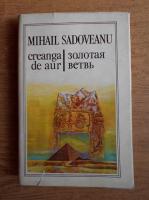 Mihail Sadoveanu - Creanga de aur (editie bilingva romana-rusa)