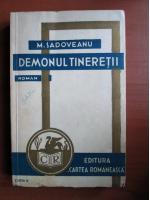 Mihail Sadoveanu - Demonul tineretii (1934)