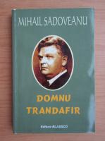 Mihail Sadoveanu - Domnu Trandafir