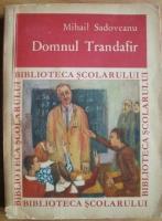 Anticariat: Mihail Sadoveanu - Domnul Trandafir