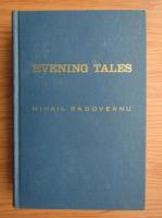 Mihail Sadoveanu - Evening tales