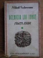Mihail Sadoveanu - Fratii Jderi, volumul 1. Ucenicia lui Ionut (1942)