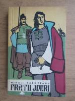 Mihail Sadoveanu - Fratii Jderi (volumul 3)