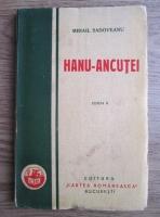 Mihail Sadoveanu - Hanu-Ancutei (1930)