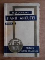 Mihail Sadoveanu - Hanu-Ancutei (1941)