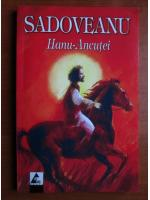 Mihail Sadoveanu - Hanu-Ancutei