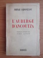 Mihail Sadoveanu - L'auberge d'Ancoutza (1943)