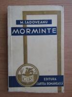 Mihail Sadoveanu - Morminte (1939)