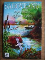 Mihail Sadoveanu - Nada florilor. Imparatia apelor