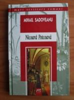 Mihail Sadoveanu - Nicoara Potcoava (editura Art, 2006)
