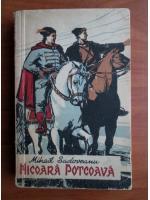 Mihail Sadoveanu - Nicoara Potcoava