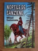 Mihail Sadoveanu - Noptile de Sanziene