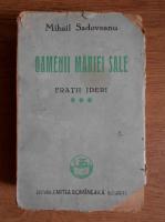 Mihail Sadoveanu - Oamenii Mariei Sale. Fratii Jderi (1945)