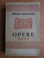 Mihail Sadoveanu - Opere (1945, volumul 4)
