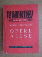 Mihail Sadoveanu - Opere alese (volumul 2)
