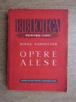 Mihail Sadoveanu - Opere alese (volumul 3)