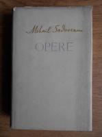 Mihail Sadoveanu - Opere (volumul 12)
