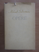 Mihail Sadoveanu - Opere (volumul 14)