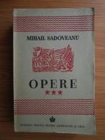 Mihail Sadoveanu - Opere (volumul 3, 1943)